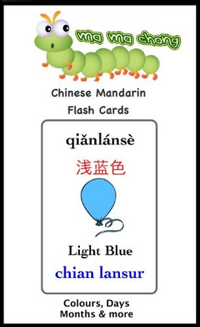 Chinese Mandarin Flash Cards Colours Days Months & more  by  Kevin Van Der Byl