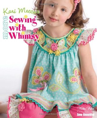 More Sewing with Whimsy Mecca Kari