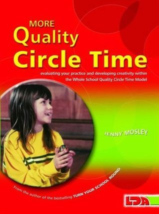 More Quality Circle Time Jenny Mosley