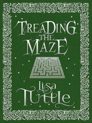 Treading the Maze Lisa Tuttle