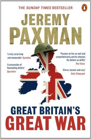 Great Britains Great War Jeremy Paxman