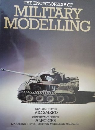 Encyclopaedia of Military Modelling Vic Smeed