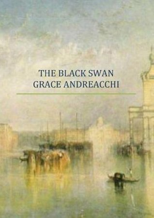 The Black Swan  by  Grace Andreacchi
