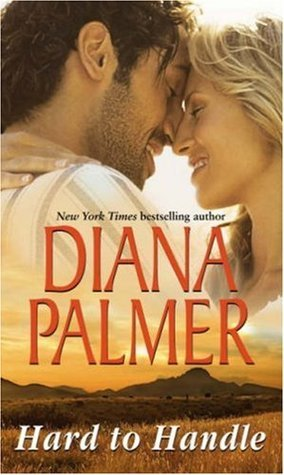 Hard To Handle: Hunter / Man in Control Diana Palmer