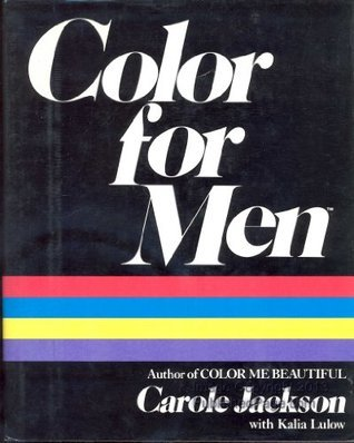 COLOR FOR MEN  by  Carole Jackson