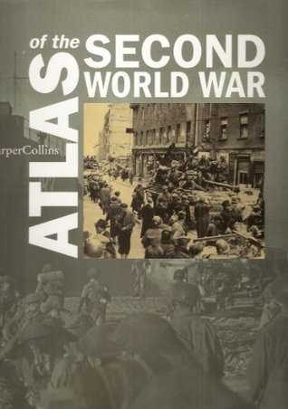 Atlas   Of   The   Second   World   War   :  by  John Keegan