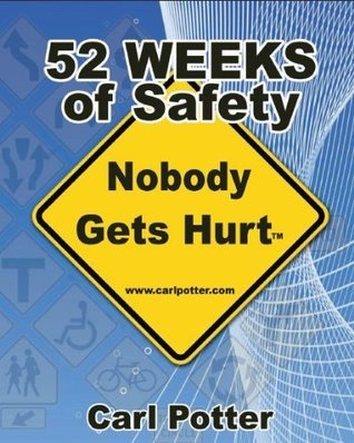 52 Weeks of Safety Workbook  by  Carl Potter