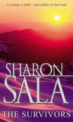 The Survivors  by  Sharon Sala