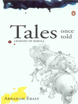 Tales Once Told: Legends of Kerala Adapted from Kottarathil Sankunnis Ithihyamala  by  Abraham Eraly