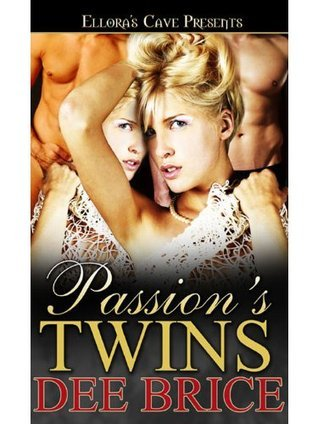 Passions Twins (Passions Treasures, #3) Dee Brice
