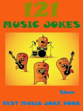 Jokes Music Jokes : 121 Music Jokes Sham