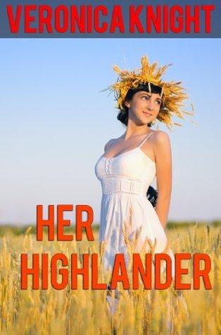 Her Highlander Veronica Knight