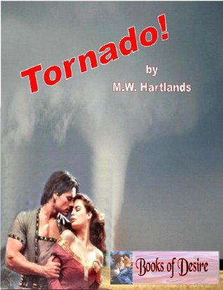 Tornado!  by  M.W. Hartlands