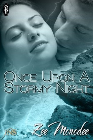 Once Upon a Stormy Night (1 Night Stand Series) Zee Monodee