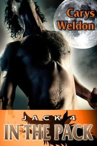 Jack: In the Pack (The Pack Series, #4) Carys Weldon