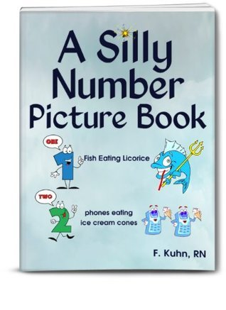 A Silly NUMBER Picture Book (Silly Picture Books) F. Kuhn