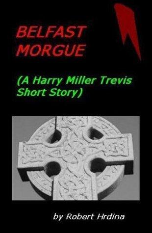 Belfast Morgue Robert Hrdina
