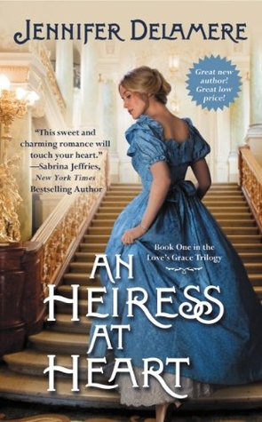 An Heiress at Heart Jennifer Delamere