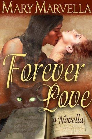Forever Love Mary Marvella