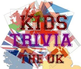 Kids Trivia   The Uk Bethany Southworth