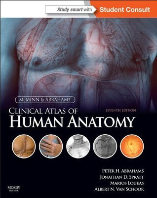McMinn and Abrahams Clinical Atlas of Human Anatomy: with STUDENT CONSULT Online Access Peter H. Abrahams