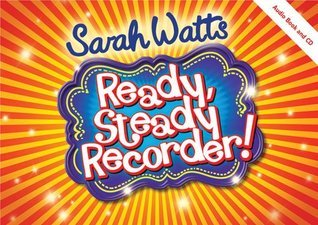 Ready Steady Recorder Student Book (Music Book)  by  Sarah Watts