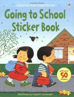 Going To School Sticker Book  by  Anne Civardi