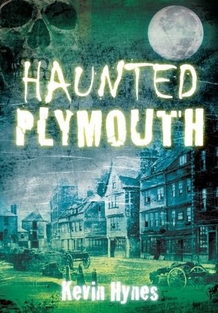 Haunted Plymouth Kevin Hynes