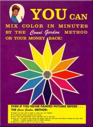 YOU CAN Mix Colors (The Conni Gordon YOU CAN Series) Conni Gordon