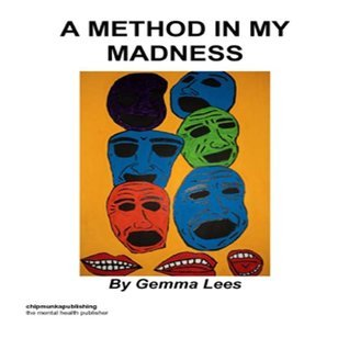 A Method in My Madness  by  Gemma Lees
