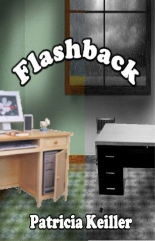 Flashback  by  Patricia Keiller