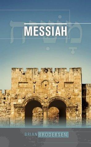 Messiah  by  Brian Brodersen