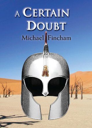 A Certain Doubt  by  Michael Fincham