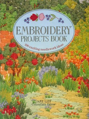 Embroidery Projects Book Jane Iles