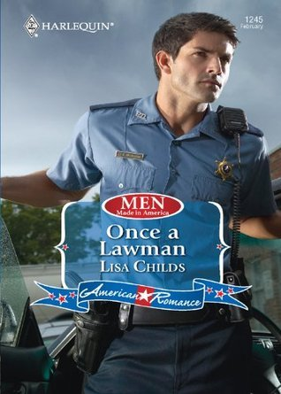 Once a Lawman (Men Made in America - Book 52)  by  Lisa Childs