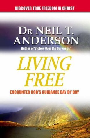 Living Free  by  Neil T. Anderson