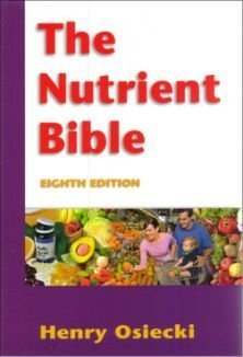 The Nutrient Bible  by  Henry Osiecki