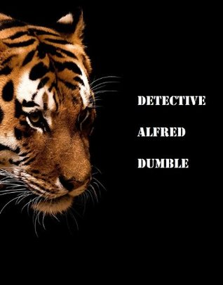 Detective Alfred Dumble  by  T. Haysworth