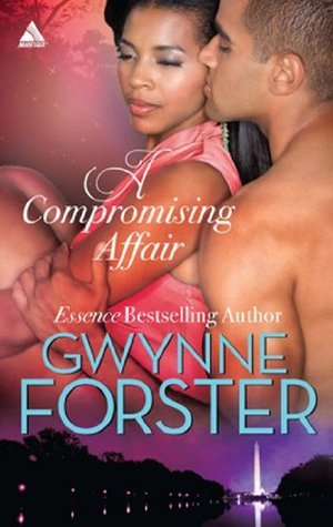 A Compromising Affair (The Harringtons - Book 5)  by  Gwynne Forster