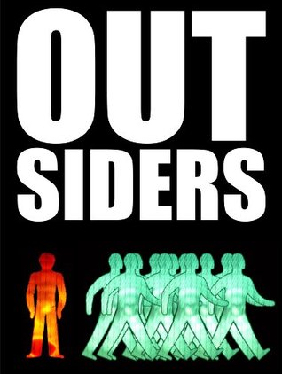 Outsiders: Not One Of Us: Interviews with unique, extraordinary and misunderstood people  by  Garry Cook