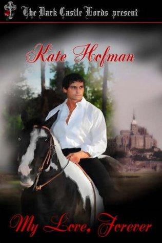 My Love Forever Kate Hofman