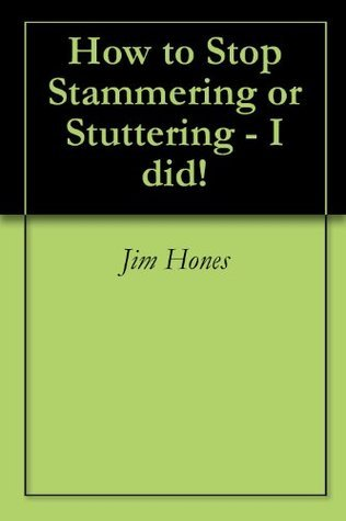 How to Stop Stammering or Stuttering - I did!  by  Terrence Barnaby