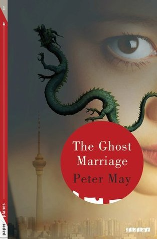 The Ghost Marriage: Collection Paper Planes Peter  May