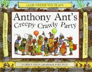 Anthony Ants Creepy Crawly Party Graham Philpot