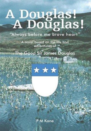 A Douglas! A Douglas! Patrick M. Kane
