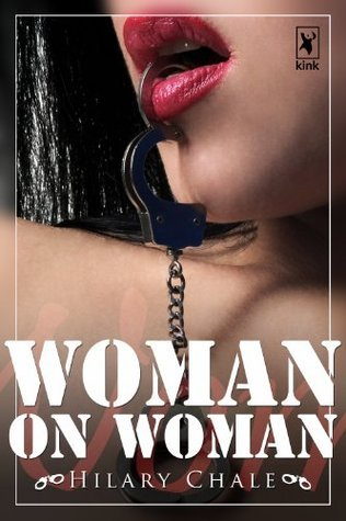 Woman on Woman  by  Hilary Chale