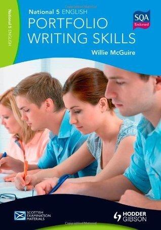 National 5 English: Portfolio Writing Skills Willie McGuire