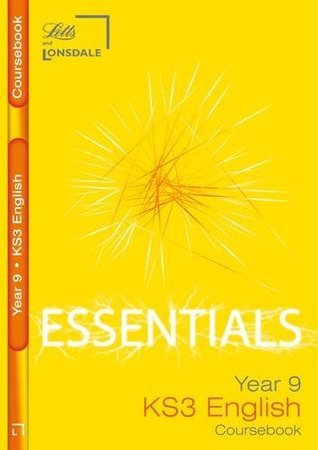 Year 9 English: Course Book (Lonsdale Key Stage 3 Essentials)  by  Educational Experts