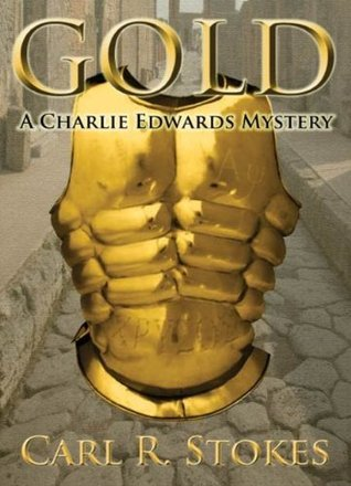 Gold  by  Carl R. Stokes