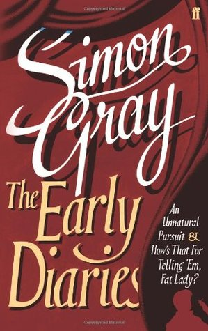 The Early Diaries  by  Simon Gray